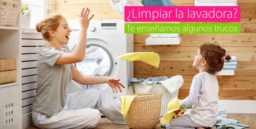   ¿Cómo limpiar nuestra lavadora?