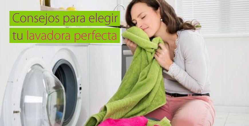 ¿Cómo elegir la lavadora que necesitas?